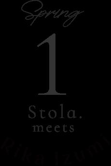 spring 1 Stola.meets Rika luzumi