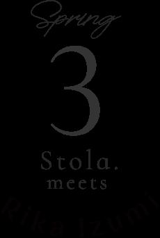 spring 3 Stola.meets Rika luzumi