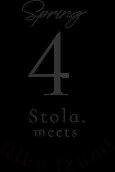 spring 4 Stola.meets Rika luzumi