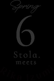 spring 6 Stola.meets Rika luzumi