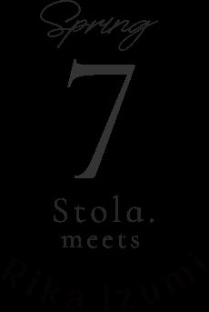 spring 7 Stola.meets Rika luzumi