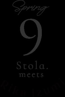 spring 9 Stola.meets Rika luzumi