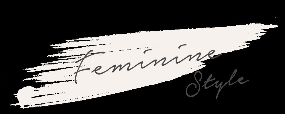 Feminine Style